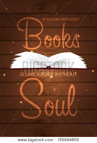 Book Poster. A Room Without Books Is Like A Body Without Soul. Open Book With Mystic Bright Light On
