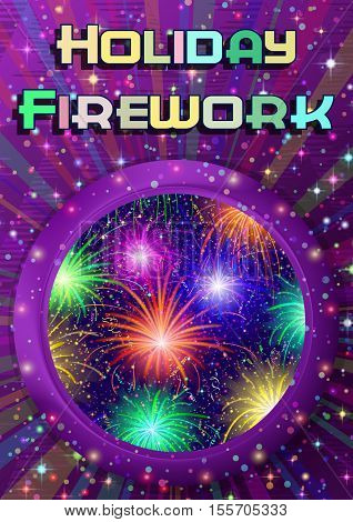 Holiday Magic Background, Round Porthole Window on Violet Wall with Colorful Fireworks, Light Sparks, Streamers, Confetti and Place for Text. Eps10, Contains Transparencies. Vector