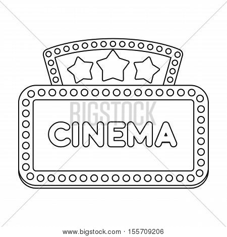Cinema signboard icon in outline style isolated on white background. Films and cinema symbol vector illustration.