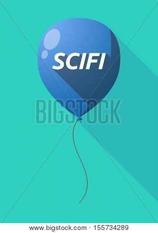 Long Shadow Balloon With    The Text Scifi