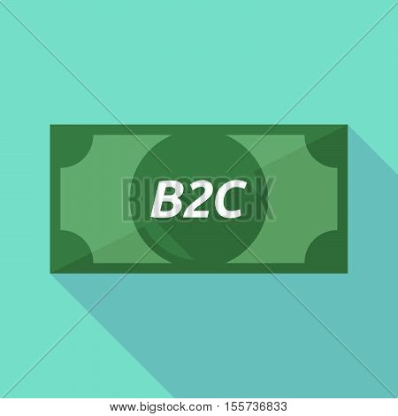 Long Shadow Bank Note With    The Text B2C