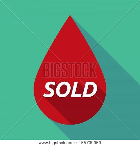 Long Shadow Blood Drop With    The Text Sold