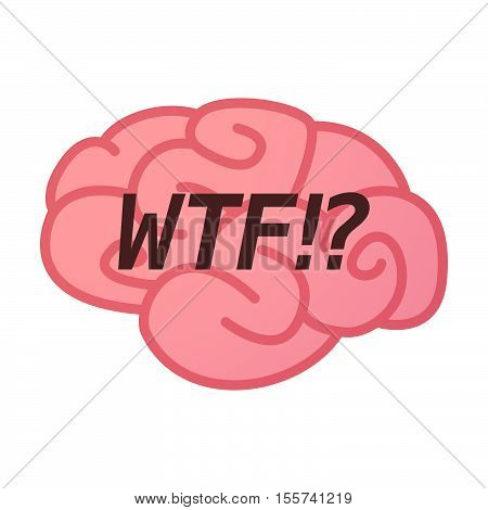 Isolated Brain Icon With    The Text Wtf!?