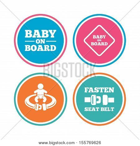 Baby on board icons. Infant caution signs. Fasten seat belt symbol. Colored circle buttons. Vector