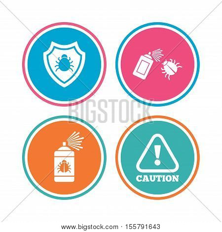 Bug disinfection icons. Caution attention and shield symbols. Insect fumigation spray sign. Colored circle buttons. Vector