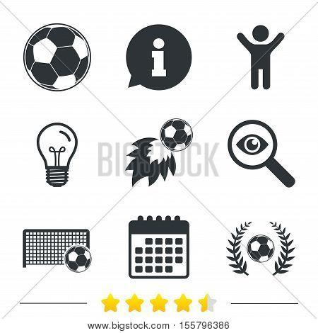 Football icons. Soccer ball sport sign. Goalkeeper gate symbol. Winner award laurel wreath. Goalscorer fireball. Information, light bulb and calendar icons. Investigate magnifier. Vector