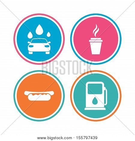 Petrol or Gas station services icons. Automated car wash signs. Hotdog sandwich and hot coffee cup symbols. Colored circle buttons. Vector