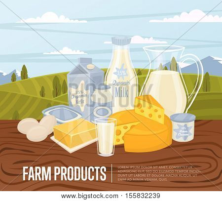 Farm products banner with dairy composition on wooden table and background of green rural landscape, vector illustration. Nutritious and healthy milk products. Organic farmers food.