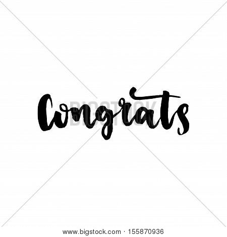 Congratulations Or Congrats. Hand Drawn Brush Calligraphy. Modern Ink Illustration.