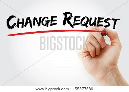 Hand Writing Change Request With Marker