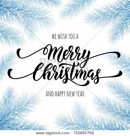 Merry Christmas, Happy New Year greeting card, poster template of blue snow frost pine, fir christmas tree branches border frame. Best wishes congratulation background with text calligraphy lettering