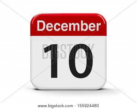 Calendar web button - The Tenth of December - Human Rights Day and World Football Day and Nobeldagen three-dimensional rendering 3D illustration