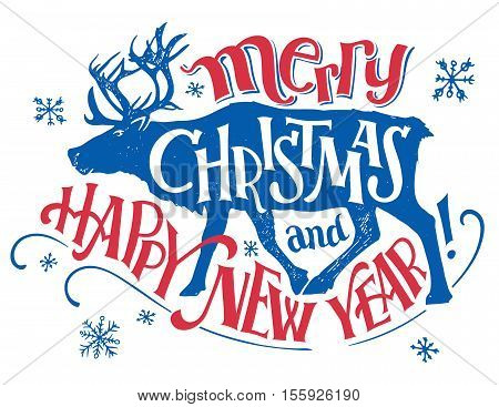 Merry Christmas and happy New Year. Holiday hand-lettering with a reindeer silhouette. Vintage typography isolated on white background