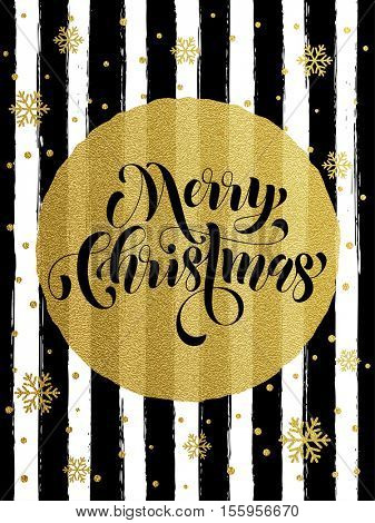 Merry Christmas gold glitter foil gilding greeting card. Vector black stripes, snowflakes, golden glittering circle ball ornament. Gilt calligraphy lettering modern trend dotted poster background