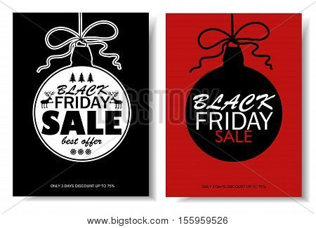 Set of Black Friday sale banners with Christmas ball. Vector illustration.