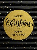 Merry Christmas, Happy New Year gold glitter foil gilding greeting card. Vector snowflakes, black stripes, golden glittering circle ball ornament. Gilt calligraphy lettering modern trend background poster