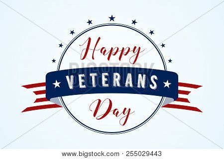 Happy Veterans Day - American Flag Ribbon With Lettering Happy Veterans Day. Veterans Day Retro Post
