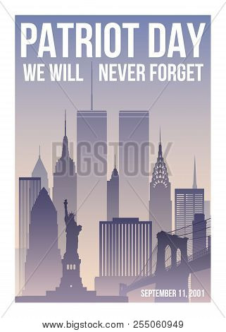 Patriot Day Poster With New York Skyline,twin Towers And Phrase We Will Never Forget. Usa Patriot Da
