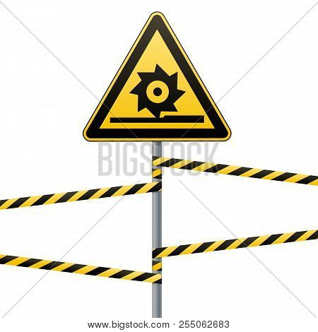 Carefully Cutting Shafts. Safety Sign. The Triangular Sign On A Pole With Warning Bands. Yellow Sign