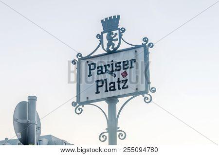 Berlin, Germany - August 16, 2018: Sign Of Pariser Platz In Berlin.