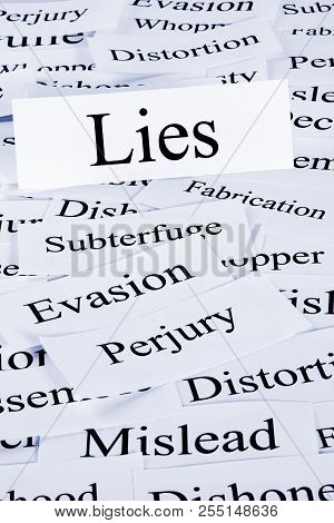 Lies Concept - A Conceptual Look At Lies Or Lying, Evasion And Dishonesty.
