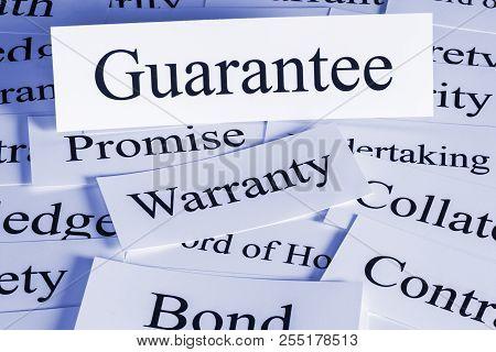 Guarantee Concept - a conceptual look at a guarantee, warranty, bond, contract, surety, collateral pledge poster