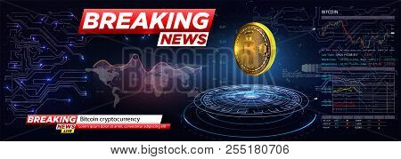 Breaking News A Cryptocurrency, Bitcoin In Hud Style.icon Of Bitcoin. Realistic Bitcoin Coin On The