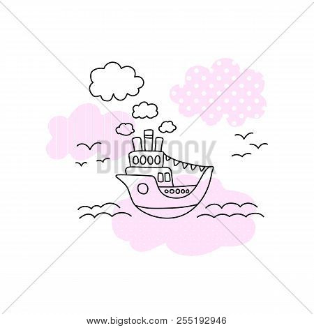 Ship In Sea Vector Illustration With Black Line On White Background. Cute Ship In Sea Print For Girl