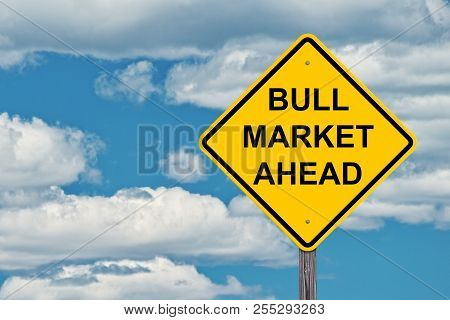 Bull Market Ahead Caution Sign With Blue Sky Background