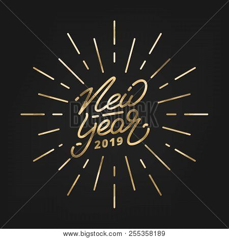 New Year 2019. Happy New Year 2019 Gold Foil Hand Lettering Label. Hand Drawn Logo For New Year Card