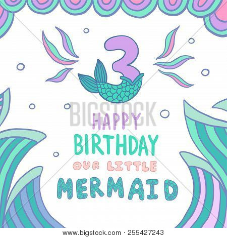 Number Three With Mermaid Tail Vector Illustration Template For Style Birthday Party Invitation Greeting Card Cute And Lettering