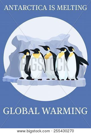 A Bright Poster On The Topic Of Global Warming Of The Planet.stock Vector Illustration