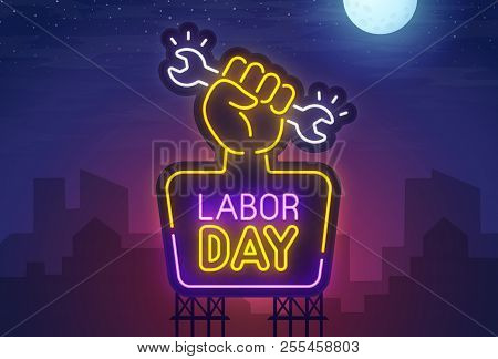 Night City. Sign Neon. Labor Day. Bright Billboard. Happy Labor Day Banner, Logo, Emblem And Label.