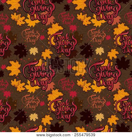 Thanksgiving Day Lettering Harvest Seamless Pattern. Holiday Decoration. Thanksgiving Day Seamless P