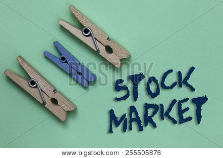 Conceptual Hand Writing Showing Stock Market. Business Photo Showcasing Particular Market Where Stoc