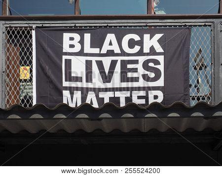 London, Uk - Circa June 2018: Black Lives Matter (blm) Is An International Activist Movement Origina