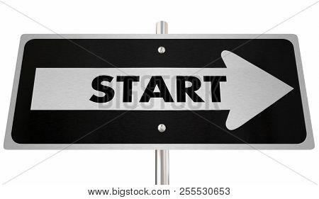 Start Here Begin Now Arrow Road Sign 3d Illustration