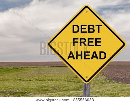 Debt Free Caution Sign With Landscape Background