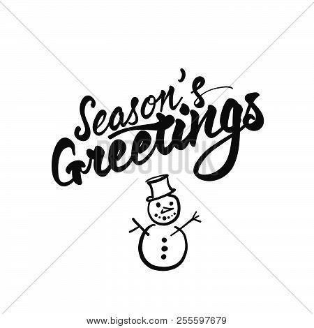 Seasons Greetings Lettering. Nice Seasonal Calligraphic Artwork For Greeting Cards. Hand-drawn Vecto