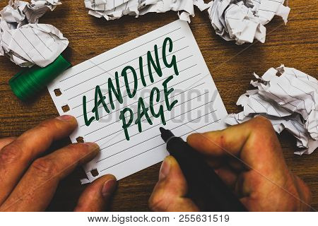 Conceptual Hand Writing Showing Landing Page. Business Photo Text Website Accessed By Clicking A Lin