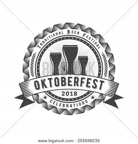 Oktoberfest Celebration. Beer Festival Retro Style Badge, Label, Emblem. Black On White Background.