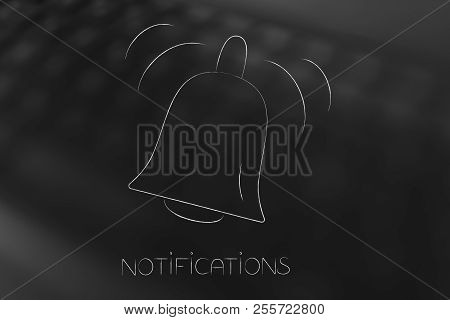 Push Notifications Settings And Marketing Conceptual Illustration: Ringing Notification Bell Icon On