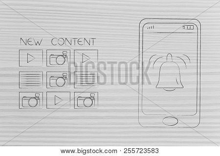 Push Notifications Settings And Marketing Conceptual Illustration: New Content Next To Smartphone Wi