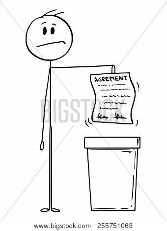 Cartoon Stick Drawing Conceptual Illustration Of Man Or Businessman Throwing An Agreement In Waste B