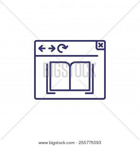 Ebook Line Icon. Browser Window With Open Book. Education Concept. Can Be Used For Topics Like Onlin