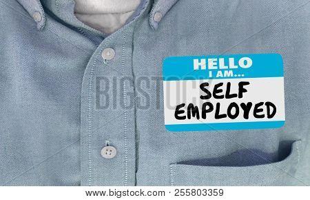 Self Employed Business Owner Entrepreneur Name Tag 3d Illustration