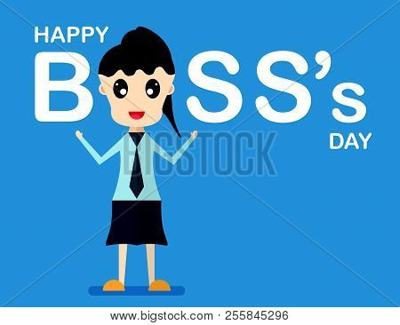 Happy Boss's Day Background With Boss Woman That Is Talking And Smiling . Vector Character Design Of