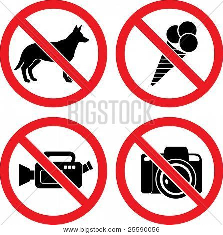 "Forbidding Vector Signs ""No Dog or Pets"", ""No Ice-cream"", ""No Video"" and ""No Photo"""