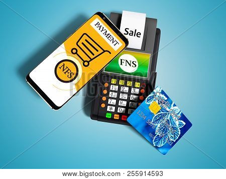 Nfs Payment Via Phone To Payment Card Pos Terminal With Credit Card Top View 3d Render On Blue Backg