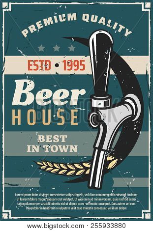 Beer House Or Craft Brewery Traditional Production Line Retro Poster. Vector Vintage Advertisement D